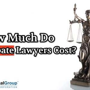 How Much Do Probate Lawyers Cost?