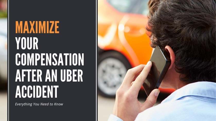 Maximize Your Compensation After an Uber Accident