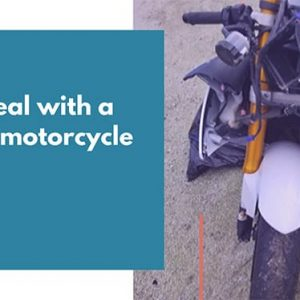 How to Deal with A Very Bad Motorcycle Accident In 2020