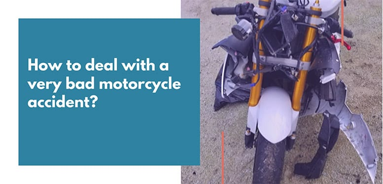 How-to-deal-with-a-bad-motocycle-accident-in-2020
