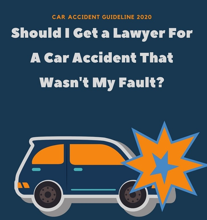 Should-I-Get-A-Lawyer-For-A-Car-Accident-That-Wasnt-My-Fault -