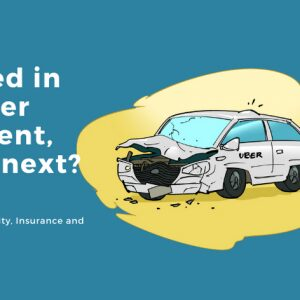 Uber Accidents: Examining Liability, Insurance and Legal Action